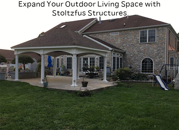 Expand Your Outdoor Living Space with Stoltzfus Structures