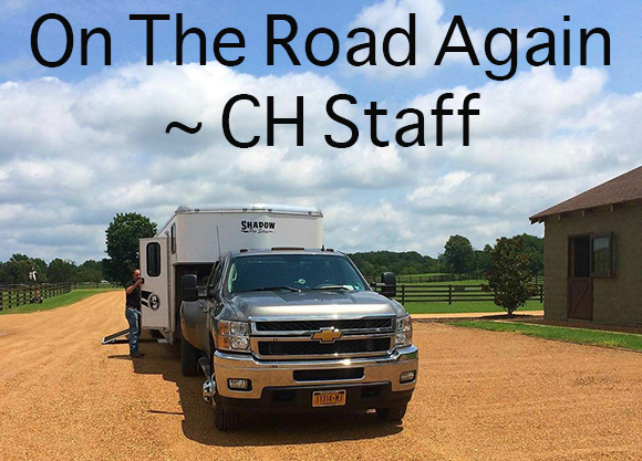 On The Road Again~ CH Staff