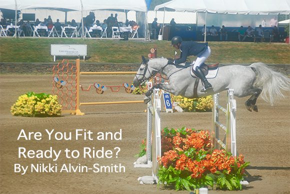 Are You Fit and Ready to Ride? By Nikki Alvin-Smith